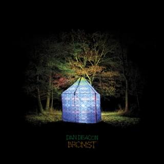 Dan Deacon - Bromst