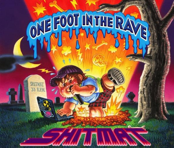 Shitmat - One Foot In The Rave