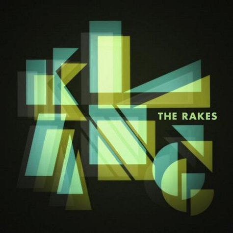 The Rakes - Klang - Chronique CD