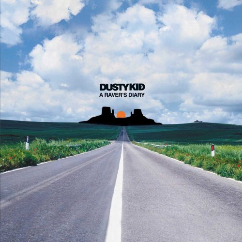 Chronique CD : Dusty Kid : A Raver's Diary