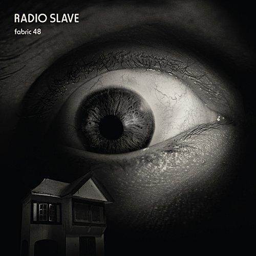 Chronique : Fabric 48 - Radioslave