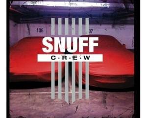 Snuff-Crew-Snuff-Crew1