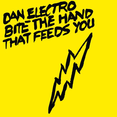 Chronique cd : Dan Electro - Bite the hand that feeds you