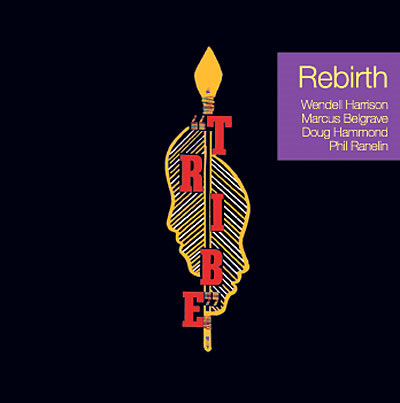 Chronique CD : Tribe - Rebirth