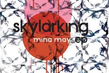 mina-may_skylarking1