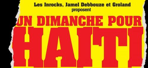 Un Dimanche pour Haïti : Les Inrocks organisent un concert de soutien avec Diam's, Benjamin Biolay, Olivia Ruiz, Tiken Jah Fakoly…