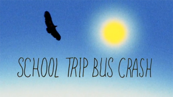 clip : School Trip bus Crash - Coming Soon