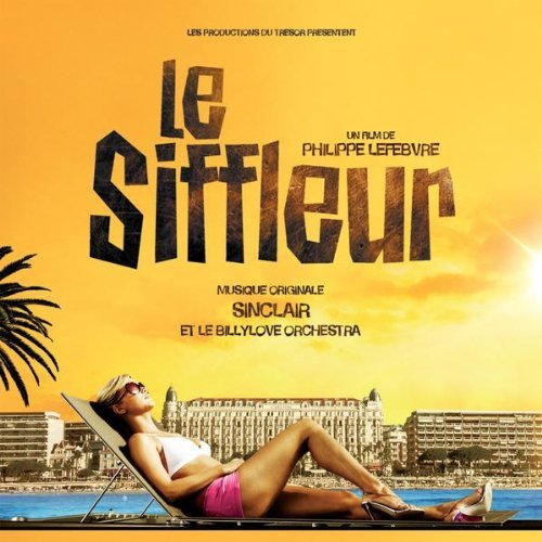 Chronique : BO Le Siffleur par Sinclair
