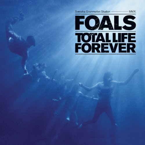 Chronique : Foals - Total Life Forever