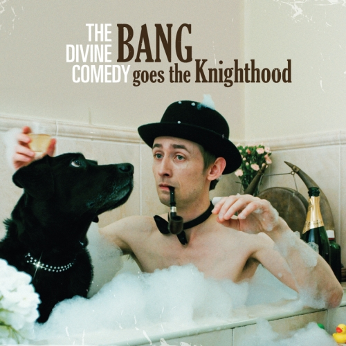 Chronique : The Divine Comedy -  Bang goes the knighthood