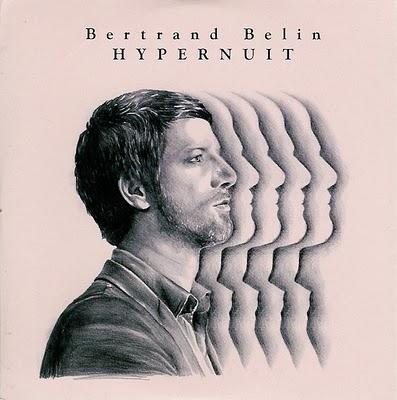 chronique : Bertrand Belin - Hypernuit