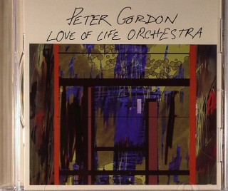 Peter Gordon & Love Of Life Orchestra