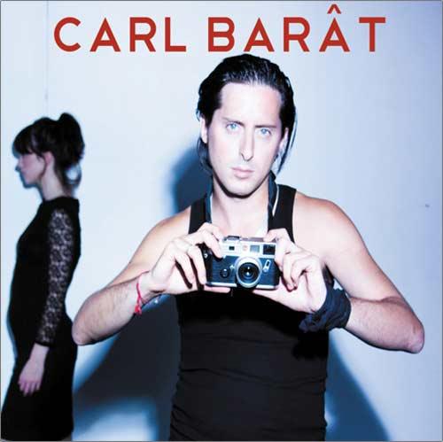 Chronique : Carl Barât - Carl Barât