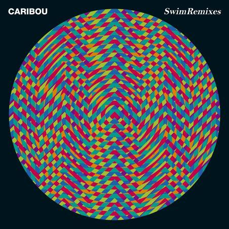 Caribou : Swim Remixes