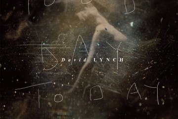 David Lynch : Good Day Today