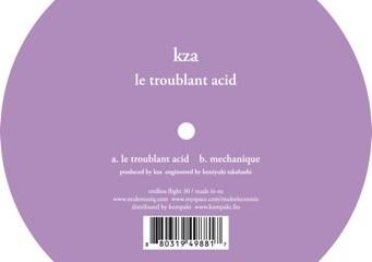 KZA-Le-Troublant-Acid1