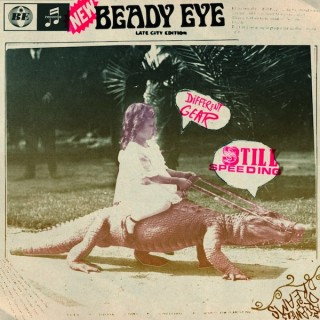 Beady Eye – Different Gear, Still Speeding