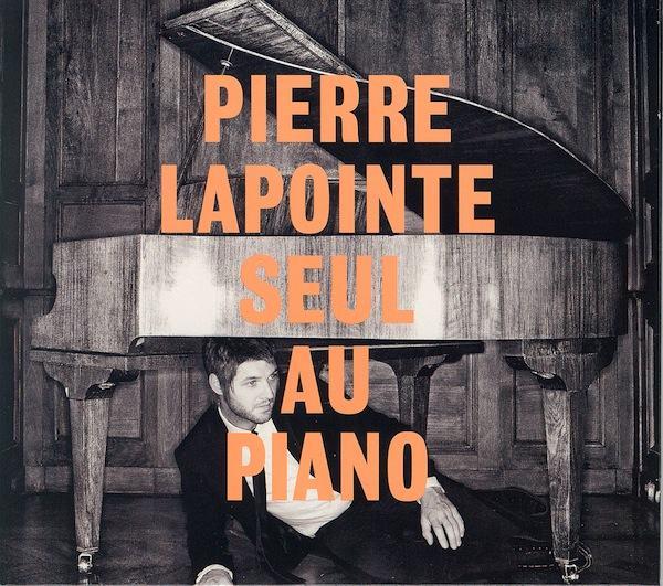 chronique : Pierre Lapointe seul au piano