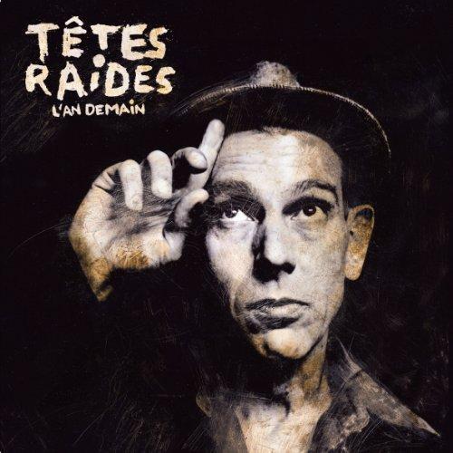 http://www.soul-kitchen.fr/wp/wp-content/uploads/2011/02/tetes-raides-l-an-demain.jpg