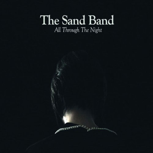 The Sand Band - All Trough The Night