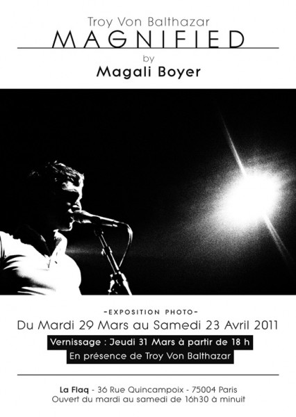 Exposition photo Troy Von Balthazar par Magali Boyer