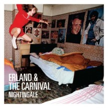 Erland and the Carnival – Nightingale
