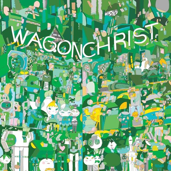 Chronique : Wagon Christ : Toomorrow