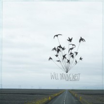 Will Driving West - The Breakout