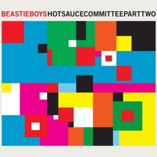 chronique : Beastie boys - Hot sauce committee part 2