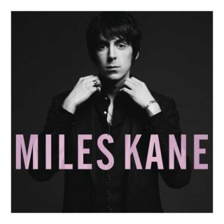 chronique :Miles Kane – Colour of the Trap