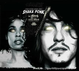 Shaka Ponk - The Geeks and The Jerkin' Socks