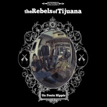 clip : The Rebels of Tijuana – Les filles d'Angleterre