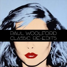 Paul Woolford : Classic Re-Edits Volume 1 - chronique