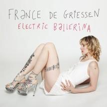 France de griessen - Electric ballerina