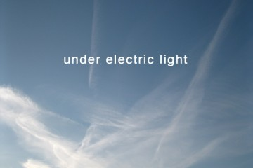 Under Electric Light : Waiting For The Rain To Fall