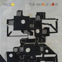 chronique : Wilco – The Wole Love