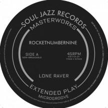 Son du jour > Rocketnumbernine > Rocketnumbernine : Lone raver E.P.