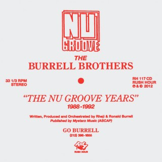 The Burrell Brothers - The Nu Groove Years