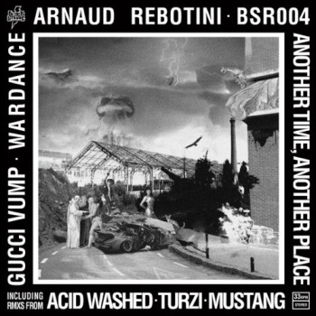 Arnaud Rebotini : Another Time, Another Place E.P.