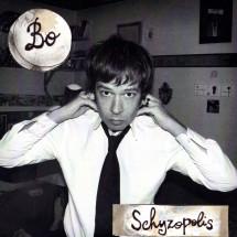 Bo – Schyzopolis