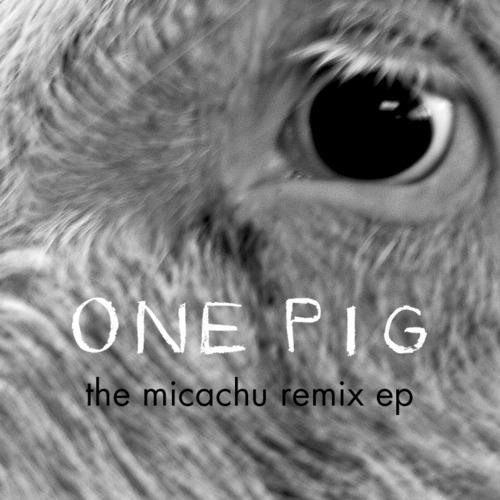 Matthew Herbert : 0ne Pig The Micachu Remix E.P.