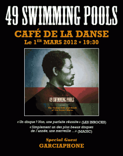 49 Swimming Pools au Café de la danse
