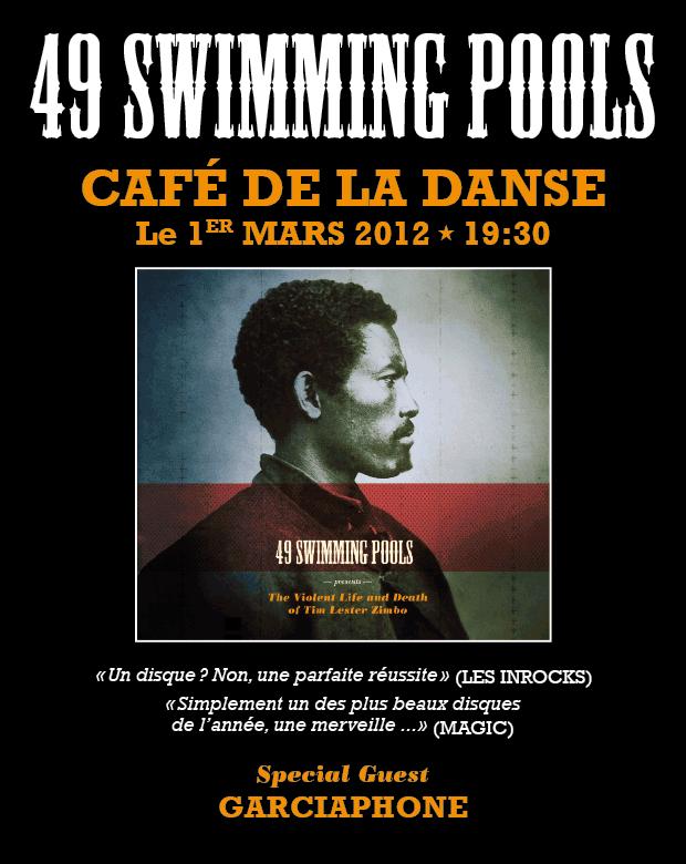 49 Swimming Pools au Café de la danse