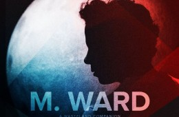 M.Ward – Primitive Girl