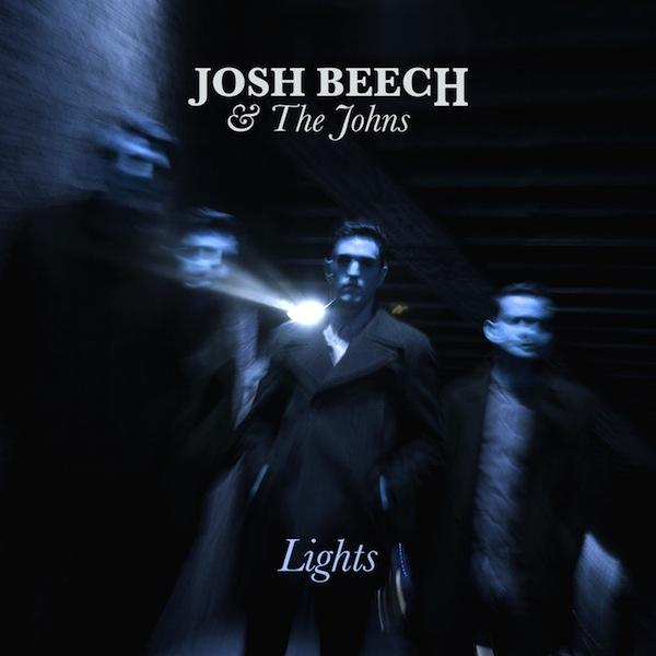 Josh Beech & The Johns – Lights