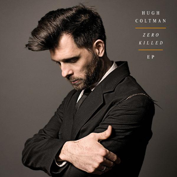 Hugh Coltman - Zero Killed