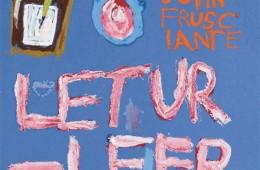 John Frusciante - Letur Lefr