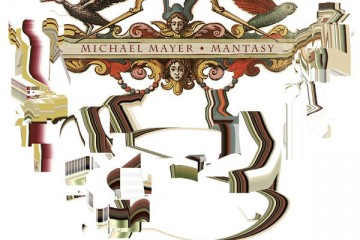 chronique : Michael Mayer - Mantasy