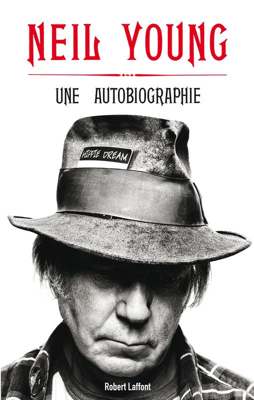 Neil Young - Une Autobiographie