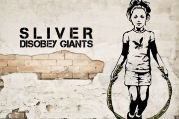 chronique : Sliver - Disobey Giants